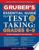 Gruber s Essential Guide to Test Taking  Grades 6 9 Book