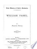 William Farel   True stories of God s servants   Book