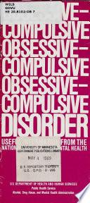 Obsessive Compulsive Obsessive Compulsive Obsessive Compulsive Disorder Book PDF