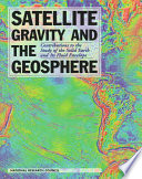 Satellite Gravity and the Geosphere
