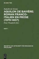 Aquilon de Bavière: Roman franco-italien en prose (1379-1407) Pdf/ePub eBook