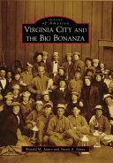 Virginia City and the Big Bonanza