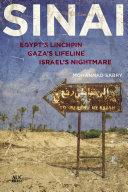 Sinai: Egypt's Linchpin, Gaza's Lifeline, Israel's Nightmare