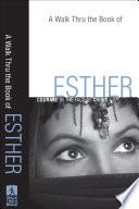 A Walk Thru the Book of Esther  Walk Thru the Bible Discussion Guides