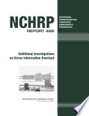 Additional Investigations on Driver Information Overload