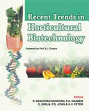 Recent Trends in Horticultural Biotechnology