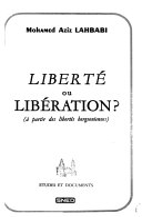Liberté ou libération?