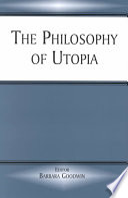 The Philosophy of Utopia