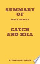 Summary of Ronan Farrow   s Catch and Kill