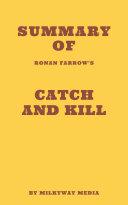 Summary of Ronan Farrow's Catch and Kill