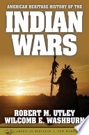 American Heritage History of the Indian Wars Book