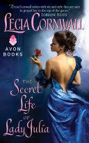 The Secret Life of Lady Julia Book