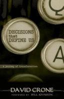 Decisions That Define Us