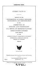 Energy Facts II  Prepared for the Subcommittee on Energy Research  Development  and Demonstration Of     August 1975