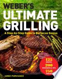 Weber's Ultimate Grilling