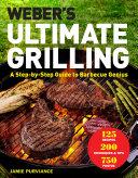 Weber's Ultimate Grilling Pdf/ePub eBook