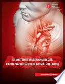 Erweiterte Massnahmen der Kardiovaskulären Reanimation (ACLS)
