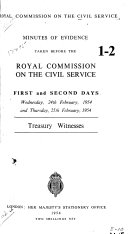 Minutes of Evidence Taken Before the Royal Commission on the Civil Service 1st-28th Day, Wednesday, 24th February, 1954- Friday, 4th March, 1955