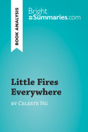 Little Fires Everywhere by Celeste Ng  Book Analysis