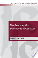 Wrath Among The Perfections Of God S Life