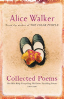 Alice Walker  Collected Poems