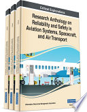 Research Anthology on Reliability and Safety in Aviation Systems  Spacecraft  and Air Transport Book