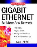 Gigabit Ethernet for Metro Area Networks
