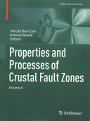 Properties and Processes of Crustal Fault Zones Book