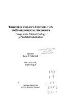 Thorstein Veblen s Contribution to Environmental Sociology