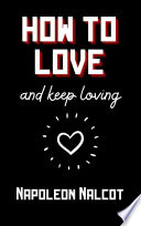 how to love and keep loving