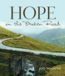 Hope on the Broken Road