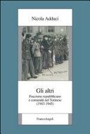 Gli altri. Fascismo repubblicano e comunità nel Torinese (1943-1945)