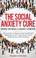 The Social Anxiety Cure
