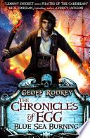 Chronicles Of Egg Blue Sea Burning