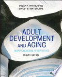 """Adult Development and Aging"" by Susan K. Whitbourne, Stacey B. Whitbourne"