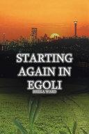 Starting Again in Egoli