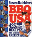 """BBQ USA: 425 Fiery Recipes from All Across America"" by Steven Raichlen"