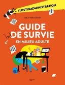 Pdf Guide de survie en milieu adulte Telecharger