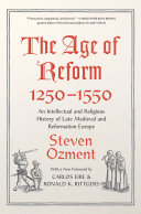 The Age of Reform  1250 1550