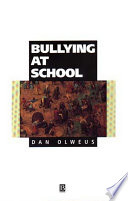 """Bullying at School: What We Know and What We Can Do"" by Dan Olweus"