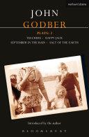Godber Plays: 2