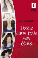 Lizzie dans tous ses états (Harlequin Red Dress Ink)