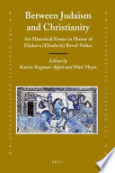 between judaism and christianity art historical essays in honor  between judaism and christianity art historical essays in honor of elisheva elisabeth revel neher