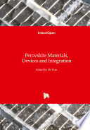 Perovskite Materials, Devices and Integration