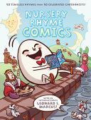 Nursery rhyme comics: [50 timeless rhymes from 50 celebrated cartoonists