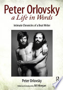 Peter Orlovsky  a Life in Words