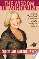 """The Wisdom of Menopause"" by Christiane Northrup, M.D."