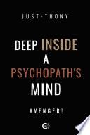 Deep Inside a Psychopath s Mind Book