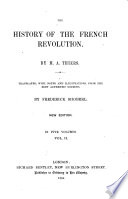 The History of the French Revolution  Translated by F  Shoberl