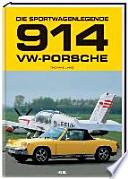 Die Sportwagenlegende VW-Porsche 914